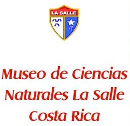 Museo de Ciencias Naturales La Salle en Costa Rica